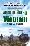 American Strategy In Vietnam book