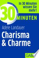 30 Minuten Charisma   Charme