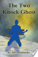 The Two Knock Ghost