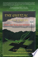 THE QUETZAL AND THE CROSS
