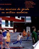 Les services de garde en milieu scolaire