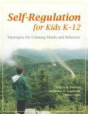 Self regulation for Kids K 12