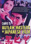 Ebook Outlaw Masters of Japanese Film Epub Chris Desjardins Apps Read Mobile