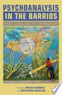 Psychoanalysis In The Barrios