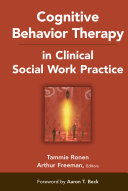 Cognitive Behavior Therapy In Clinical Social Work Practice