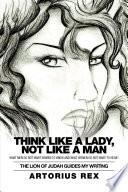 Think Like A Lady Not Like A Man