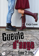 Gueule d'ange - Tome 2 : Fred