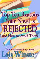 Top Ten Reasons Your Novel Is Rejected book
