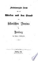 Bericht über das bisherige Bestehen und Wirken des historischen Vereines des Ober-Main-Kreises zu Bamberg