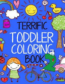 Terrific Toddler Coloring Book 2  Coloring Book for Toddlers