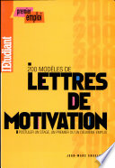 200 Mod  les de lettres de motivation