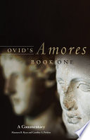 Ovid's Amores, Book One : but his love poems, aptly titled...
