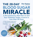 The 28 Day Blood Sugar Miracle