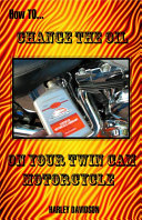 How to Change the Oil on Your Twin CAM Harley Davidson Motorcycle