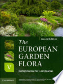 The European Garden Flora Flowering Plants The Accurate Identification Of Cultivated Ornamental Flowering Plants