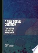 A New Social Question