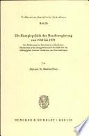 Die Energiepolitik der Bundesregierung von 1958 bis 1972