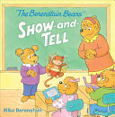 The Berenstain Bears  Show and Tell