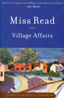 Village Affairs : english village of fairacre may appear idyllically...