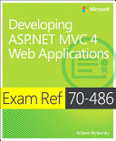 Exam Ref 70-486 Developing ASP.NET MVC 4 Web Applications (MCSD)