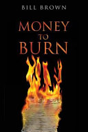 Money to Burn