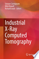 Industrial X Ray Computed Tomography