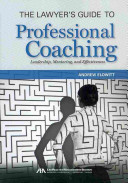 The Lawyer s Guide to Professional Coaching