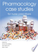 Pharmacology Case Studies for Nurse Prescribers