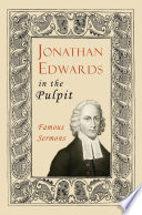 Jonathan Edwards in the Pulpit