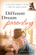Different Dream Parenting Have A Special Needs Child With Medical