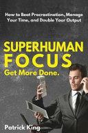 Superhuman Focus