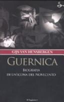 Guernica  Biografia di un icona del Novecento