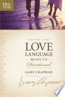 The One Year Love Language Minute Devotional Daily Guide That Shows How To Express