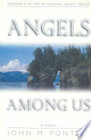 Angels Among Us On A Fascinating Journey With