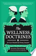 The Wellness Doctrines