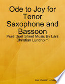 Ode to Joy for Tenor Saxophone and Bassoon - Pure Duet Sheet Music By Lars Christian Lundholm