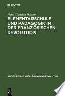 Elementarschule und Pädagogik in der Französischen Revolution
