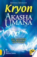 download ebook kryon. akasha umana. alla scoperta del registro dell'anima pdf epub