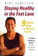 Staying Healthy in the Fast Lane