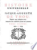 Histoire Universelle de Jacque Auguste De Chow, 6
