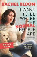 I Want to Be Where the Normal People Are Book PDF