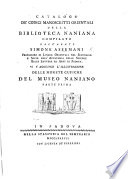 Catalogo de codici manoscritti orientali della Biblioteca Naniana  compilato dall abate Simone Assemani     Vi s aggiunge l illustrazione delle monete cufiche del Museo Naniano  entitled     Museo cufico Naniano illustrato