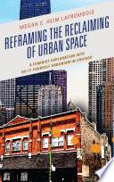 download ebook reframing the reclaiming of urban space pdf epub