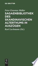 Sagaenbibliothek des skandinavischen Alterthums in Ausz  gen