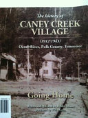 The History of Caney Creek Village