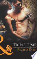 Triple Time  Mills   Boon Blaze   The Art of Seduction  Book 2