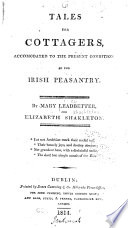 Tales For Cottagers Accomodated To The Present Condition Of The Irish Peasantry