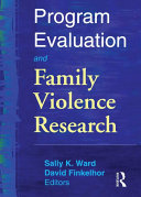 Program Evaluation and Family Violence Research