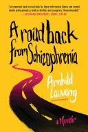 download ebook a road back from schizophrenia pdf epub