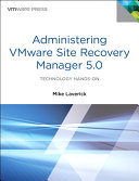 Administering VMware Site Recovery Manager 5 0